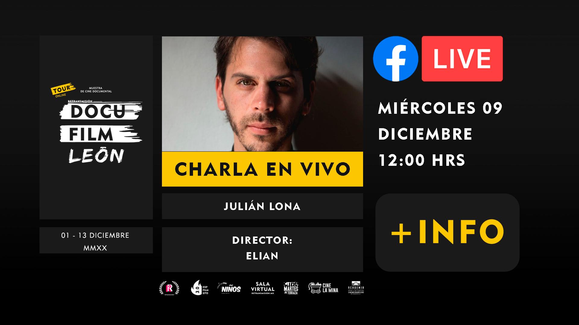 DIRECTORES-charlas+-JULIAN-LONA-DOCU-FILM-LEON-HORIZONTAL
