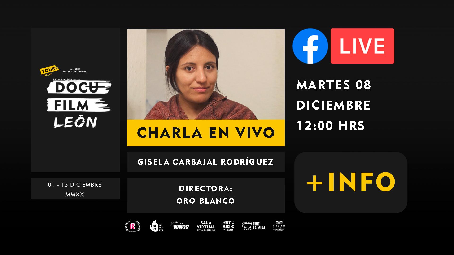 DIRECTORES-charlas+GISELA-CARBAJAL-DOCU-FILM-LEON-HORIZONTAL